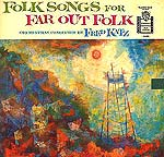 Folk Songs for Far-Out People